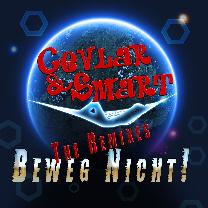 Cevlar & Smart -Beweg Nicht! The Remixes