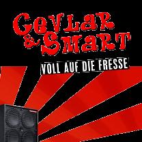 Cevlar & Smart - Voll Auf Die Fresse